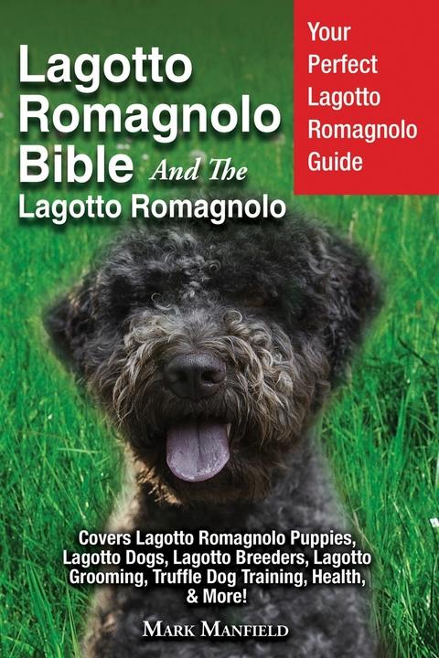 Ebook Lagotto Romagnolo Bible And The Lagotto Romagnolo Von Mark Manfield Isbn 978 1 911355 98 4 Sofort Download Kaufen Lehmanns Ch