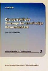 Die persönliche Fürsorge für unmündige Bevormundete - Stefan Müller