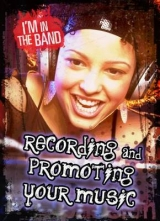 Recording and Promoting Your Music - 32669220