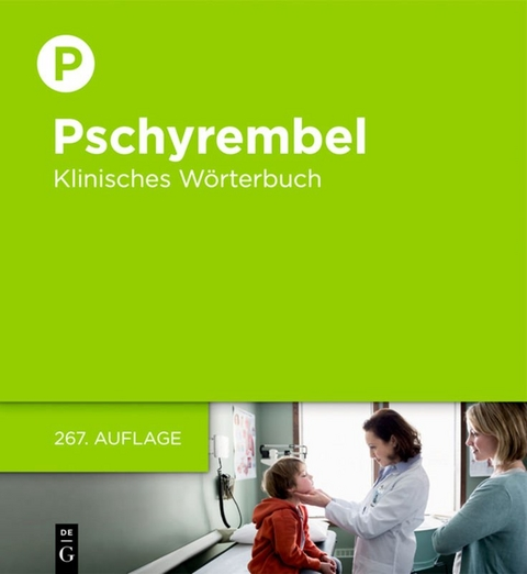 Pschyrembel Klinisches Wörterbuch - die aktuelle 267. Auflage 2017 ...
