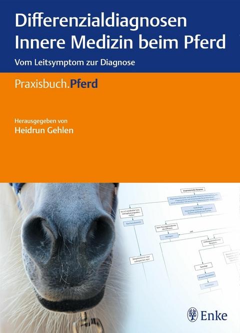 eBook: Differenzialdiagnosen Innere Medizin beim Pferd von Heidrun ...