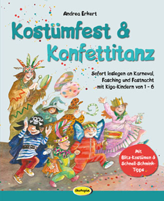 Kostümfest & Konfettitanz - Andrea Erkert