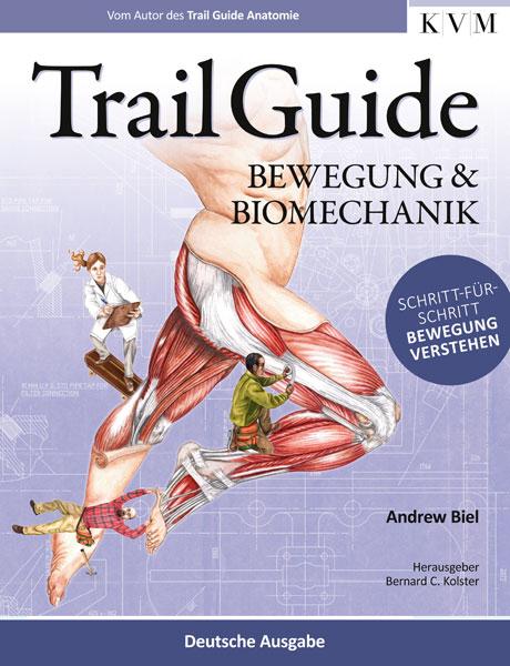 Trail Guide - Bewegung und Biomechanik von Andrew Biel | ISBN 978-3 ...