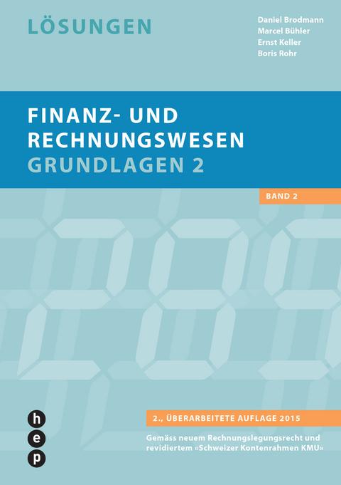 Finanz Und Rechnungswesen Grundlagen 2 Lösungen Von Daniel