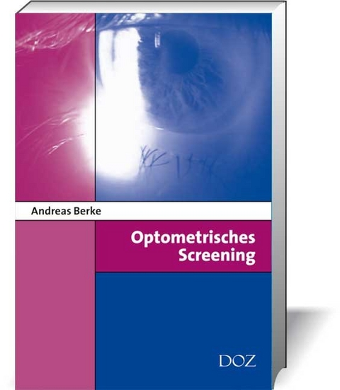 Optometrisches Screening von Andreas Berke | ISBN 978-3-922269-90-8 ...