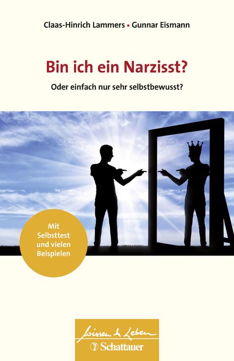 Bin ich ein Narzisst? von Claas-Hinrich Lammers | ISBN 978